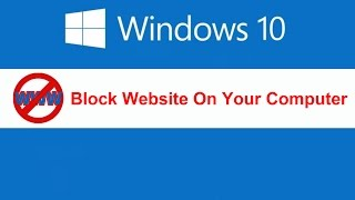 getlinkyoutube.com-Block website on your computer in windows 10/8/7 without using software