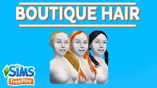 getlinkyoutube.com-The Sims FreePlay - Boutique Hair Event
