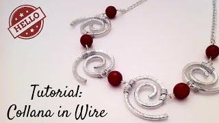 getlinkyoutube.com-Tutorial \ Wire Curls Necklace \ Collana in Wire \ Alluminio, Pietre Dure