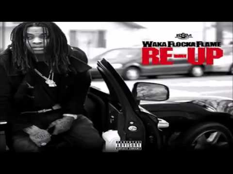Waka Flocka Off The Chain Feat Chaz Gotti Re Up