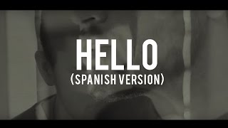getlinkyoutube.com-Hello - Adele (spanish version) - Dani Garcia