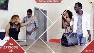 Pod et Marichou - Saison 2 - Bande Annonce - Episode 36