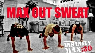 getlinkyoutube.com-Insanity MAX 30 - MAX OUT SWEAT Workout!