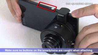 getlinkyoutube.com-DSC-QX10/DSC-QX100 Quick Start Guide Video (For Android)
