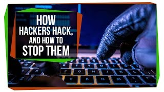 How Hackers Hack, and How To Stop Them