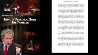 Trial of President Bush - The Thriller :Prologue