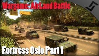 getlinkyoutube.com-Wargame: AirLand Battle - COOP Fortress Oslo Campaign Part 1