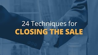 Brian Tracy's 24 Techniques for Closing the Sale - 1