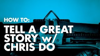 getlinkyoutube.com-How To: Tell A Great Story— 5 storytelling tips