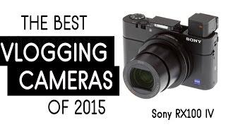 getlinkyoutube.com-TOP 9 VLOGGING CAMERAS of 2015