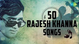 Top 50 songs of Rajesh Khanna | राजेश खन्ना के 50 हिट गाने | HD Songs | One Stop Jukebox