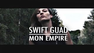 Swift Guad - Mon Empire
