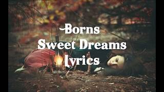 Børns - Sweet Dreams Lyrics