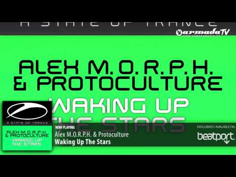 Alex MORPH  &amp; Protoculture - Waking Up The Stars (Original Mix)