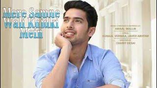 Mere Samne Wali Khidki Mein Ft. Armaan Malik  Whatsapp Status New Single Ghar Se Nikalte Hi width=