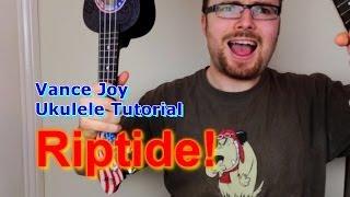 getlinkyoutube.com-Riptide - Vance Joy (Ukulele Tutorial)