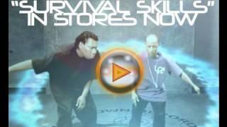 Survival Skills (feat Buckshot)