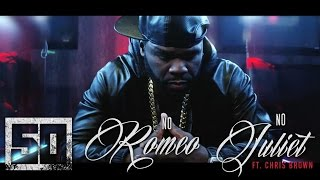 getlinkyoutube.com-50 Cent - No Romeo No Juliet ft. Chris Brown (Official Music Video)