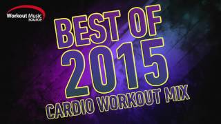 getlinkyoutube.com-Workout Music Source // 32 Count Best of 2015 Cardio Workout Mix (132 BPM)