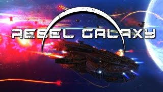 getlinkyoutube.com-Rebel Galaxy - #15 - To Boldly Go Where... OH GOD NO!!!