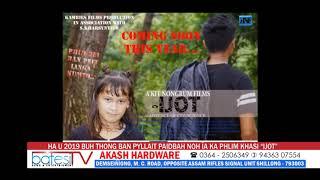 """HA U 2019 BUH THONG BAN PYLLAIT PAIDBAH NOH ÏA KA PHLIM KHASI """"IJOT"""""""