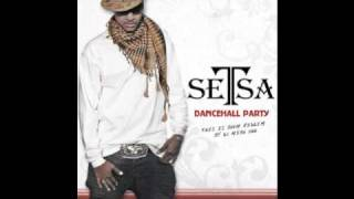 Setsa - Dancehall party  ( this is boom riddim by dj mike one )