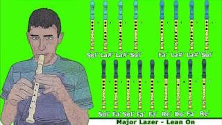 getlinkyoutube.com-Major Lazer - Lean On en Flauta Dulce con Notas