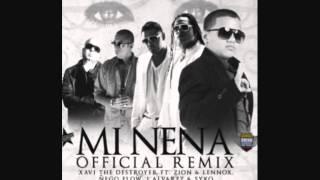 Mi Nena (Remix) - Xavi The Destroyer Ft. Zion & Lennox, Ñengo Flow & Syko (Original)