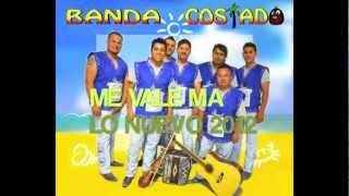 getlinkyoutube.com-BANDA COSTADO-ME VALE MA 2012