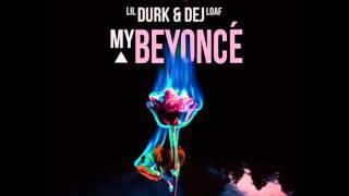 getlinkyoutube.com-Lil Durk (ft. Dej Loaf) - My Beyonce (Clean)