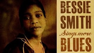 getlinkyoutube.com-Bessie Smith - Bessie Smith Sings More Blues