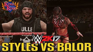 THE ROAD TO WWE 2K17 - Finn Balor vs AJ Styles - King Of The Ring Tournament Round 2 Semi Finals
