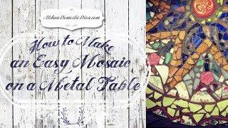 getlinkyoutube.com-How to Make an Easy Mosaic on a Metal Table