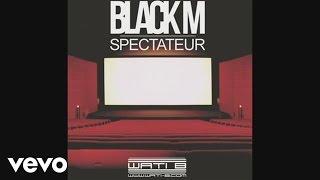 Black M - Spectateur