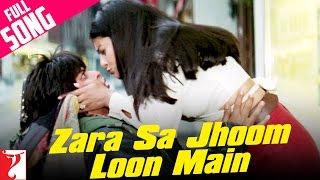 getlinkyoutube.com-Zara Sa Jhoom Loon Main - Full Song | Dilwale Dulhania Le Jayenge | Shah Rukh Khan | Kajol