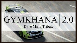 Forza Motorsport - GYMKHANA | 2.0 - Dave Mirra Tribute