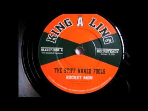Stiff Nacked Fools Rocket Man