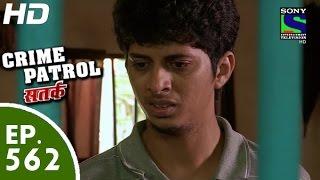 Crime Patrol - क्राइम पेट्रोल सतर्क  - Pehchaan - Episode 562 - 26th September, 2015