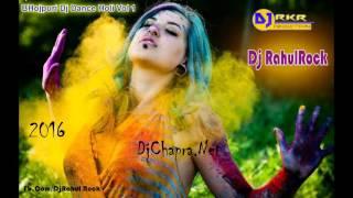 Holi 2016 Yekar Bhatar Na Mili T Mar Jai [RKR MIX] Dj RahulRock Dj RKR Production DjChapra.Net