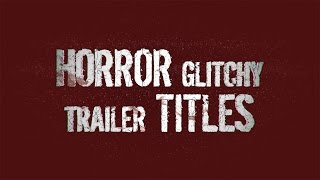getlinkyoutube.com-Horror Glitchy Trailer Titles - FREE After Effects Template