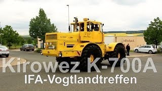 getlinkyoutube.com-IFA Treffen Vogtland K-700 A Russenschlepper (Pure Sound) Autohaus Strobel OHG