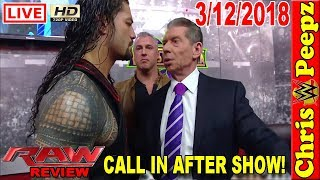 🐤 WWE RAW 3/12/2018 FULL SHOW REVIEW!Results HD Highlights Live Reactions Call In!SuperStar Shakeup