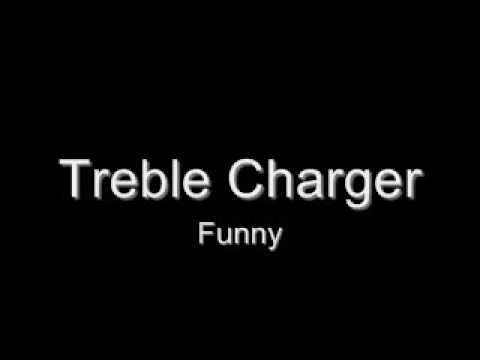 Funny de Treble Charger Letra y Video