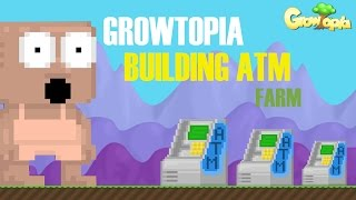 getlinkyoutube.com-GrowTopia | Building An ATM Farm!