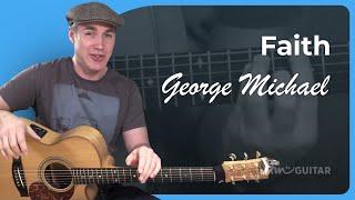 getlinkyoutube.com-How To Play Faith by George Michael - Guitar Lesson Tutorial Acoustic