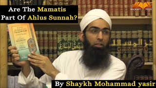 Are the MAMATIS part of Ahlus Sunnah? width=