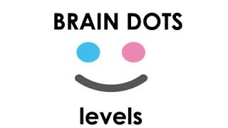 getlinkyoutube.com-BRAIN DOTS LEVELS 127 - 134 GAMEPLAY (Android,Iphone,Ipad)