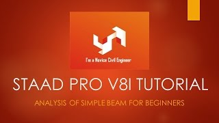 getlinkyoutube.com-Analysis of Simple Beam in STAAD Pro V8i Tutorial