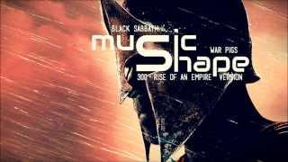 Black Sabbath - War Pigs (300 - Rise Of An Empire Version / Soundtrack )