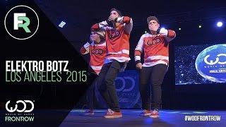 getlinkyoutube.com-ElektroBotz | FRONTROW | World of Dance Los Angeles 2015 | #WODLA15